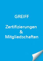 Greiff Zertifizierungen & Mitgliedschaft