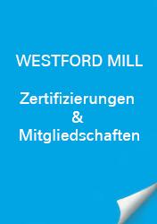 Westford Mill Zertifizierungen & Mitgliedschaft